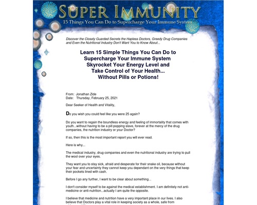 Super Immunity: 15 Simple Things You Can Do to Supercharge Your Immune System, Skyrocket Your Energy Level and Take Control of Your Health…Without Pills or Potions!